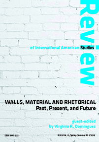 Walls, Material and Rhetorical: Past, Present, and Future—RIAS Vol. 11, Spring–Summer (1/2018)