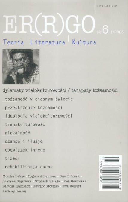 ER(R)GO nr 6 (1/2003) - dylematy wielokulturowości/tarapaty tożsamości