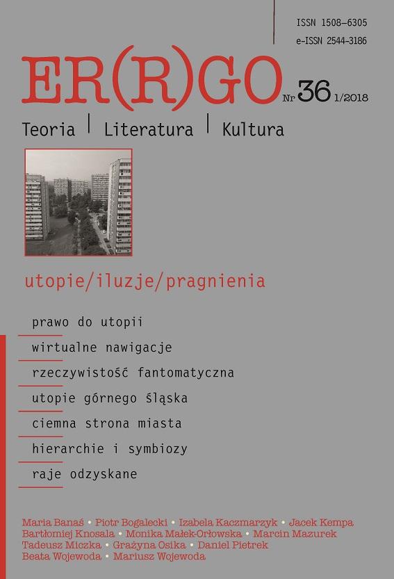 ER(R)GO nr 36 (1/2018) - utopie/iluzje/pragnienia (pod redakcją gościnną Beaty Wojewody)