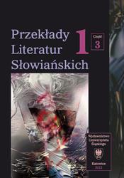 Przekłady Literatur Słowiańskich. T.1. Cz.3